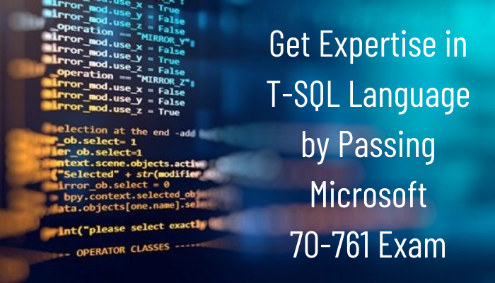 Microsoft Certification, 70-761 Querying Data with Transact-SQL, 70-761 Online Test, 70-761 Questions, 70-761 Quiz, 70-761, Microsoft Querying Data with Transact-SQL Certification, Querying Data with Transact-SQL Practice Test, Querying Data with Transact-SQL Study Guide, Microsoft 70-761 Question Bank, Querying Data with Transact-SQL Certification Mock Test, Microsoft Certified Solutions Associate (MCSA) - SQL 2016 Database Development, MCSA SQL 2016 Database Development Simulator, MCSA SQL 2016 Database Development Mock Exam, Microsoft MCSA SQL 2016 Database Development Questions, MCSA SQL 2016 Database Development, Microsoft MCSA SQL 2016 Database Development Practice Test
