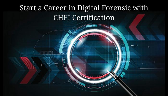 EC-Council Certification, 312-49 CHFI, EC-Council Computer Hacking Forensic Investigator (CHFI), EC-Council, CHFI Certification, digital forensics certification, digital forensics certifications, best digital forensics certifications, chfi certification cost, CHFI Exam, CHFI Syllabus