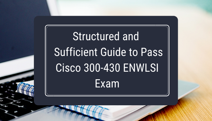 Cisco Certification, CCNP Enterprise Certification Mock Test, Cisco CCNP Enterprise Certification, CCNP Enterprise Mock Exam, CCNP Enterprise Practice Test, Cisco CCNP Enterprise Primer, CCNP Enterprise Question Bank, CCNP Enterprise Simulator, CCNP Enterprise Study Guide, CCNP Enterprise, 300-430 CCNP Enterprise, 300-430 Online Test, 300-430 Questions, 300-430 Quiz, 300-430, Cisco 300-430 Question Bank, ENWLSI Exam Questions, Cisco ENWLSI Questions, Implementing Cisco Enterprise Wireless Networks, Cisco ENWLSI Practice Test