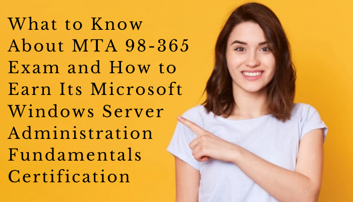 Microsoft Certification, 98-365 Windows Server Administration Fundamentals, 98-365 Online Test, 98-365 Questions, 98-365 Quiz, 98-365, Windows Server Administration Fundamentals Certification Mock Test, Microsoft Windows Server Administration Fundamentals Certification, Windows Server Administration Fundamentals Practice Test, Windows Server Administration Fundamentals Study Guide, Microsoft 98-365 Question Bank, MTA Windows Server, MTA Windows Server Simulator, MTA Windows Server Mock Exam, Microsoft MTA Windows Server Questions, Microsoft MTA Windows Server Practice Test, Microsoft Technology Associate (MTA) - Windows Server Administration Fundamentals