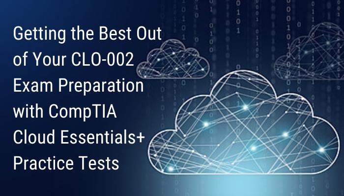 CompTIA Certification, CompTIA Cloud Essentials+, CLO-002 Cloud Essentials+, CLO-002 Online Test, CLO-002 Questions, CLO-002 Quiz, CLO-002, CompTIA Cloud Essentials+ Certification, Cloud Essentials+ Practice Test, Cloud Essentials+ Study Guide, CompTIA CLO-002 Question Bank, Cloud Essentials+ Certification Mock Test, Cloud Essentials Plus Simulator, Cloud Essentials Plus Mock Exam, CompTIA Cloud Essentials Plus Questions, Cloud Essentials Plus, CompTIA Cloud Essentials Plus Practice Test